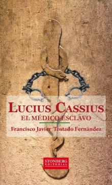 Cubierta Lucius Cassius  el médico esclavo